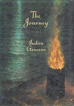 The Journey  - Indira Ganesan