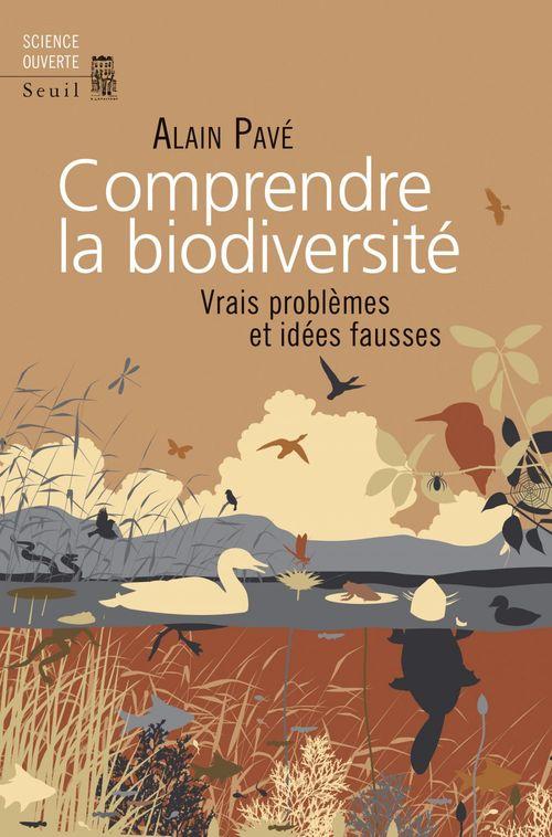 Comprendre la biodiversité ; vrais problèmes et idées fausses