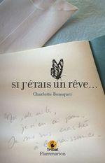 Vente EBooks : Si j'étais un rêve  - Charlotte BOUSQUET