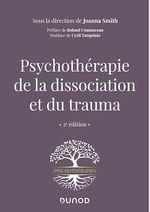 Vente Livre Numérique : Psychothérapie de la dissociation et du trauma - 2e éd.  - Joanna Smith