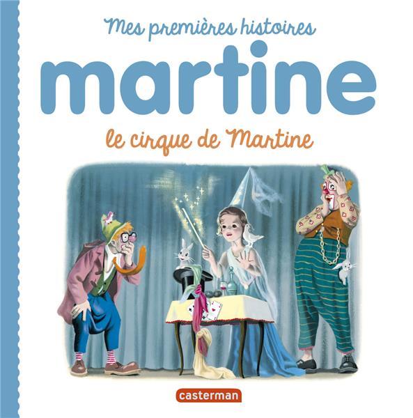 Mes premiers Martine ; le cirque de Martine