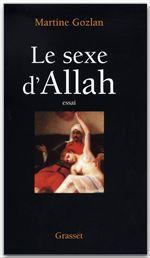 Le sexe d'Allah ; des mille et une nuits aux mille et une morts