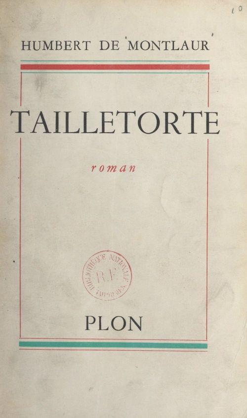 Tailletorte  - Humbert de Montlaur