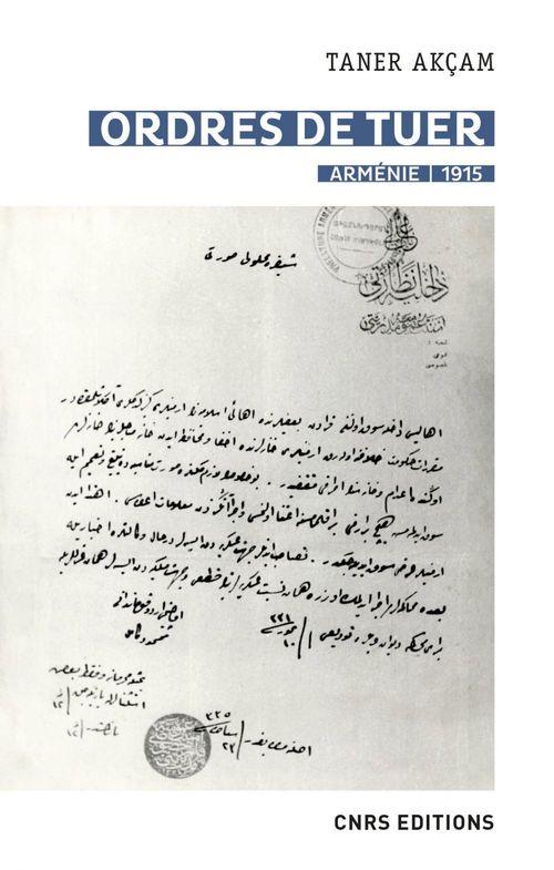 Ordres de tuer - Arménie 1915