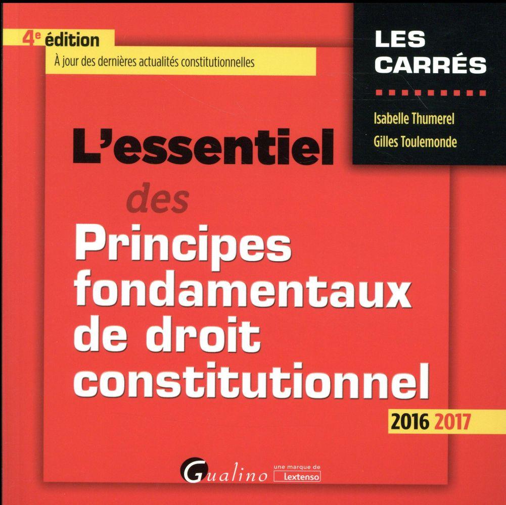 L'essentiel des principes fondamentaux de droit constitutionnel 2016-2017