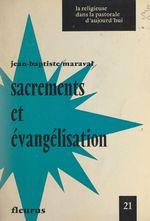 Sacrements et évangélisation  - Jean-Baptiste Maraval