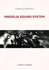 MASSILIA SOUND SYSTEM - LA FACON DE MARSEILLE