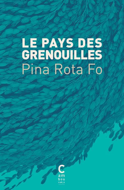 LE PAYS DES GRENOUILLES