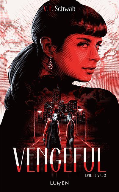 Evil T.2 ; vengeful