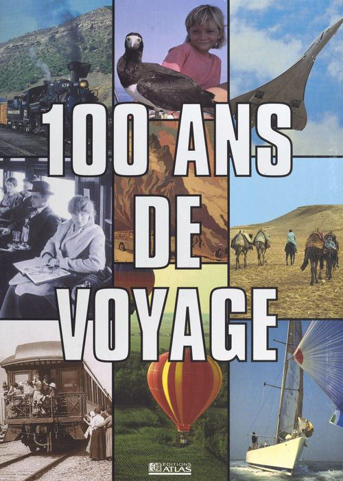 100 ans de voyage