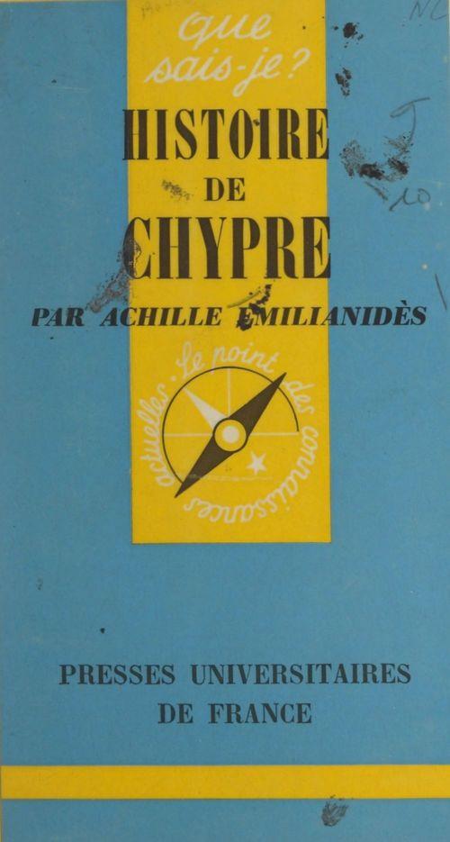 Histoire de Chypre  - Achille Emilianidès