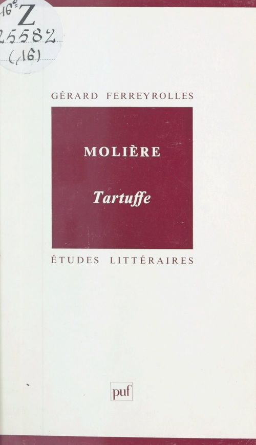 Molière : Tartuffe  - Gérard Ferreyrolles