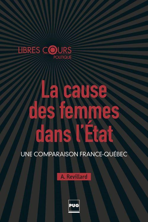 La cause des femmes dans l'Etat ; une comparaison France-Québec