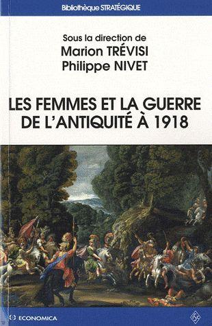 Les  femmes et la guerre de l'Antiquité à 1918