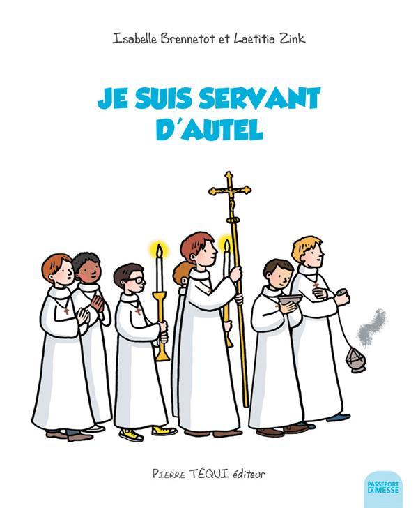 Je suis servant d'autel