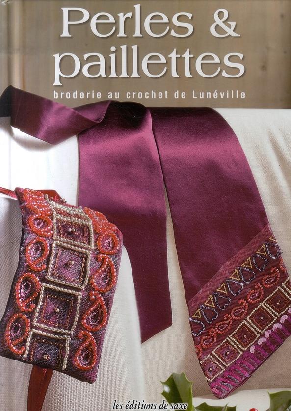 Perles & Paillettes. Broderie Au Crochet De Luneville