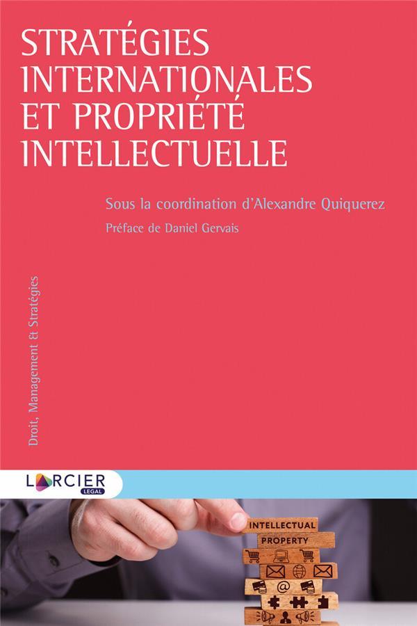 Strategies Internationales Et Propriete Intellectuelle