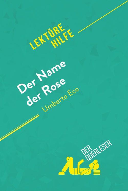 Der Name der Rose von Umberto Eco (Lektürehilfe)