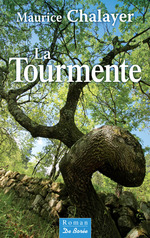 La Tourmente  - Maurice Chalayer