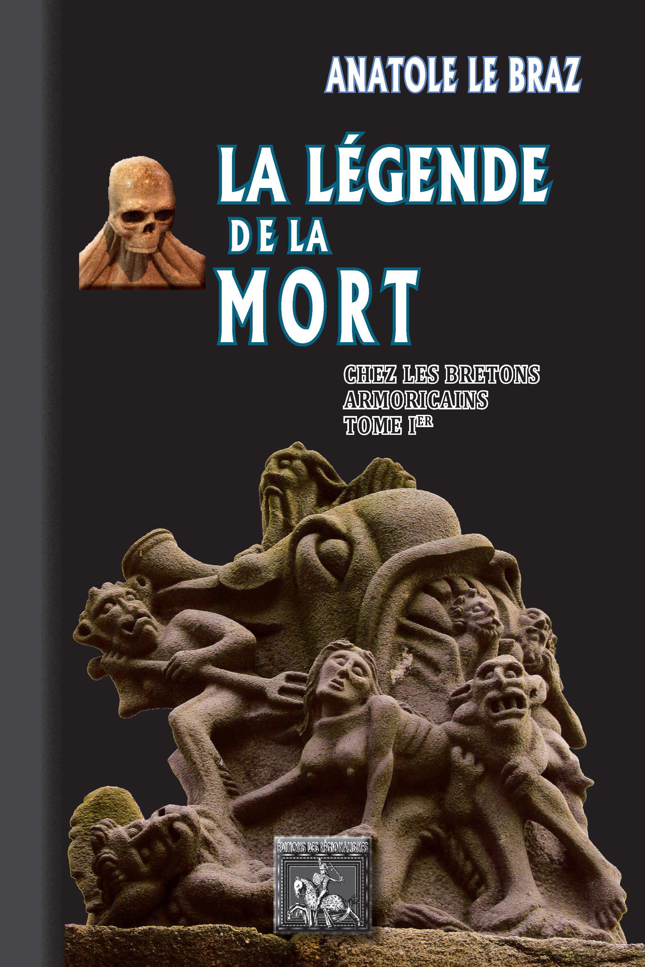 La légende de la mort t.1 ; chez les bretons armoricains