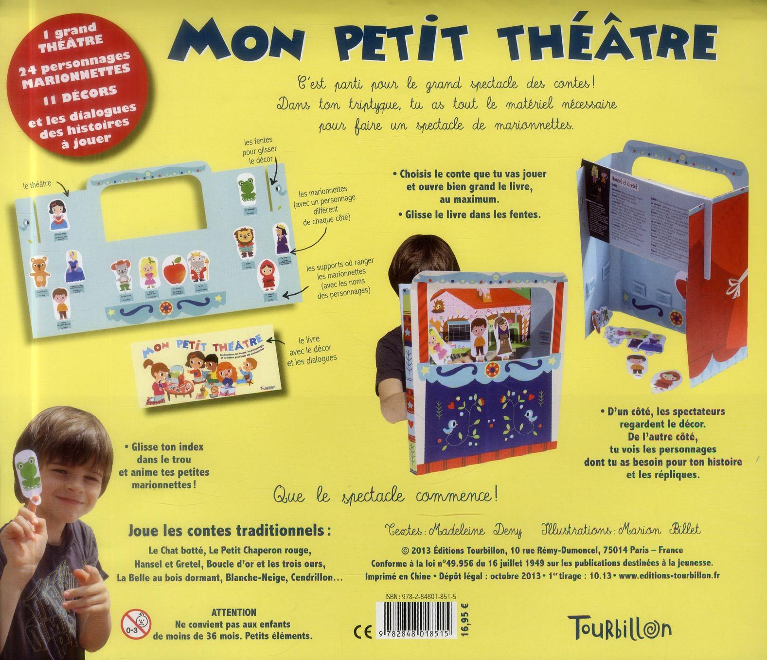 Mon petit théâtre ; les histoires, les décors, les personnages et le théâtre pour jouer aux marionnettes
