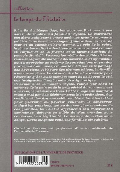 Familles royales ; vie publique, vie privée aux XIVe et XVe siècle