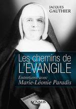 Vente Livre Numérique : Les chemins de l'Évangile  - Jacques Gauthier