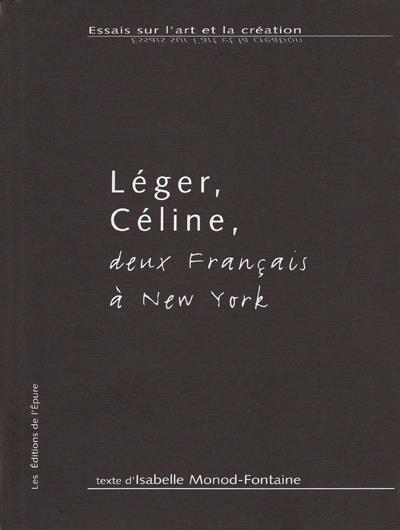 Léger, Céline, deux français à New York