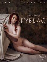 Vente EBooks : LUST Classics : Pybrac  - Pierre Louÿs