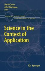Science in the Context of Application  - Alfred Nordmann - Martin Carrier