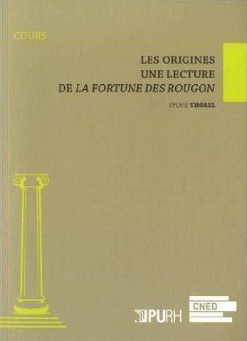 Les origines. lecture de la fortune des rougon