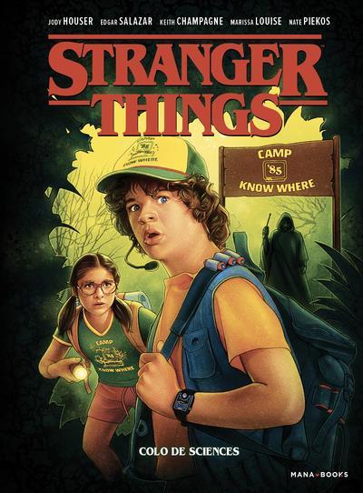 Stranger Things T.4 ; colo de sciences