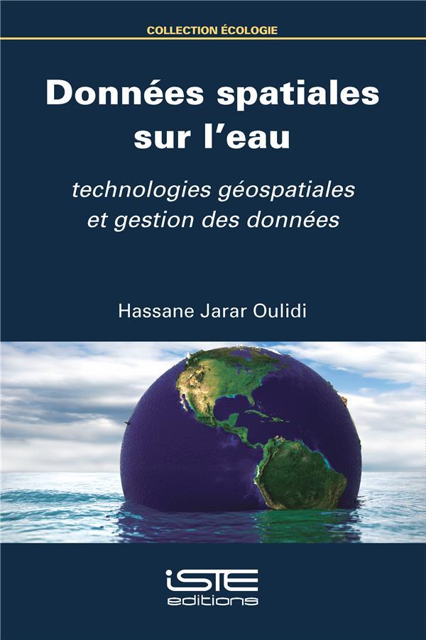 Données spatiales sur l'eau ; technologies géospatiales et gestion des données