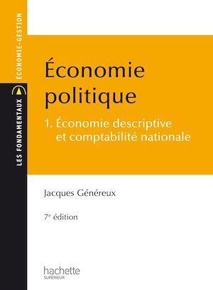 économie politique t.1 ; économie descriptive et comptabilité nationale