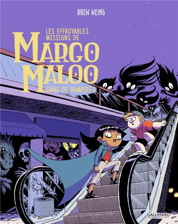 Les effroyables missions de Margo Maloo T.2 ; gang de vampires