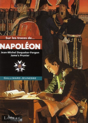Sur Les Traces De; Napoleon