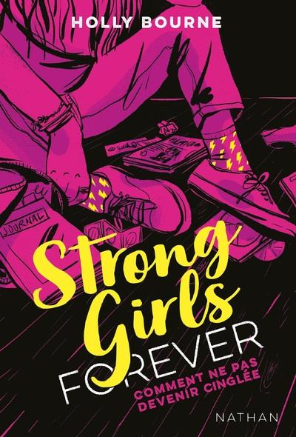 Strong girls forever T.1 ; comment ne pas devenir cinglée