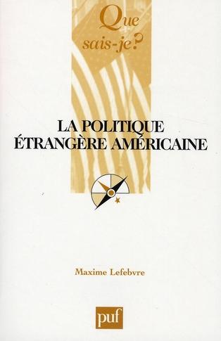 La politique étrangère américaine (2e édition)