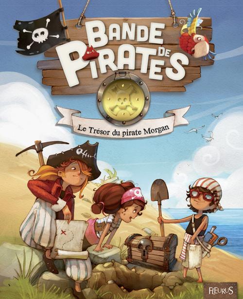 bande de pirates ; le trésor du pirate Morgan