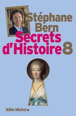 Vente Livre Numérique : Secrets d'Histoire - tome 8  - Stéphane Bern