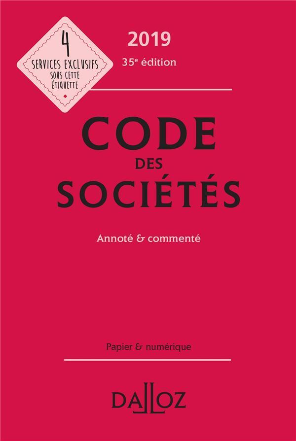 code des sociétés annoté et commenté (édition 2019) (35e édition)