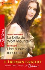 Vente EBooks : La belle de Wolff Mountain - Une sublime rencontre - Des roses rouges pour Lisa  - Beth Kery - Karen Rose Smith - Janice Maynard