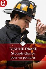Vente Livre Numérique : Seconde chance pour un pompier  - Dianne Drake