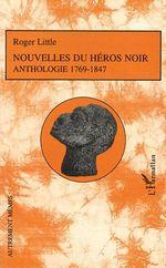 Vente EBooks : Nouvelles du héros noir  - Roger Little