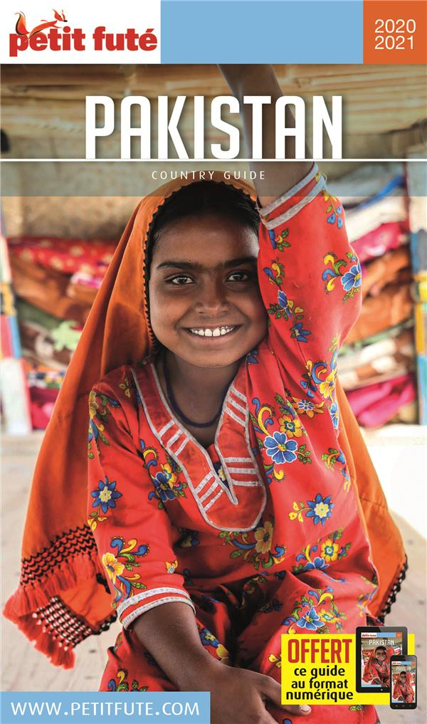 GUIDE PETIT FUTE ; COUNTRY GUIDE ; Pakistan (édition 2020/2021)