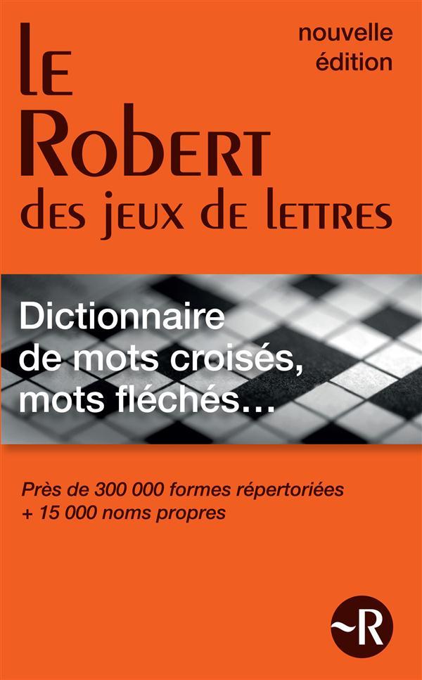 DICTIONNAIRE DE MOTS CROISES  MOTS FLECHES POCHE - LE ROBERT DES JEUX DE LETTRES