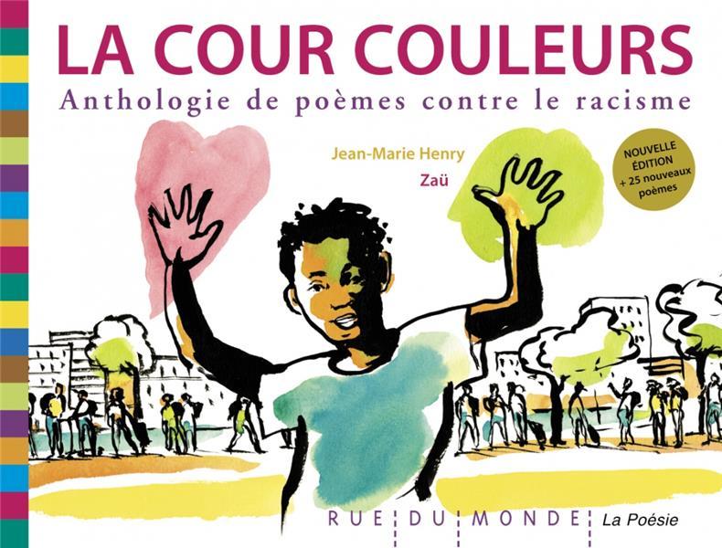 La cour couleurs, anthologie de poèmes contre le racisme