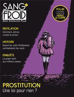 Revue sang-froid n.9 ; prostitution ; une loi pour rien ?