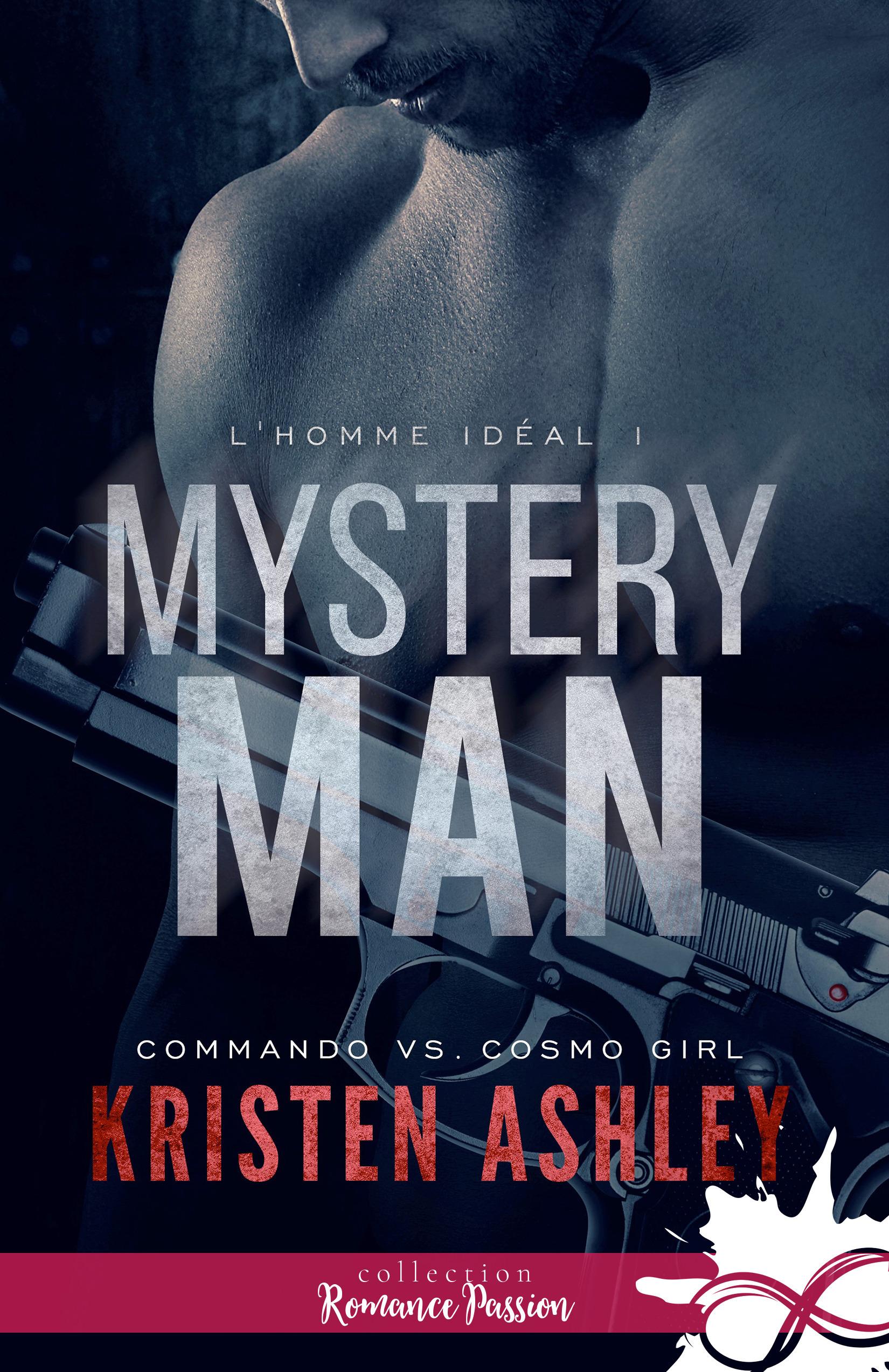 L'homme idéal t.1 ; mystery man
