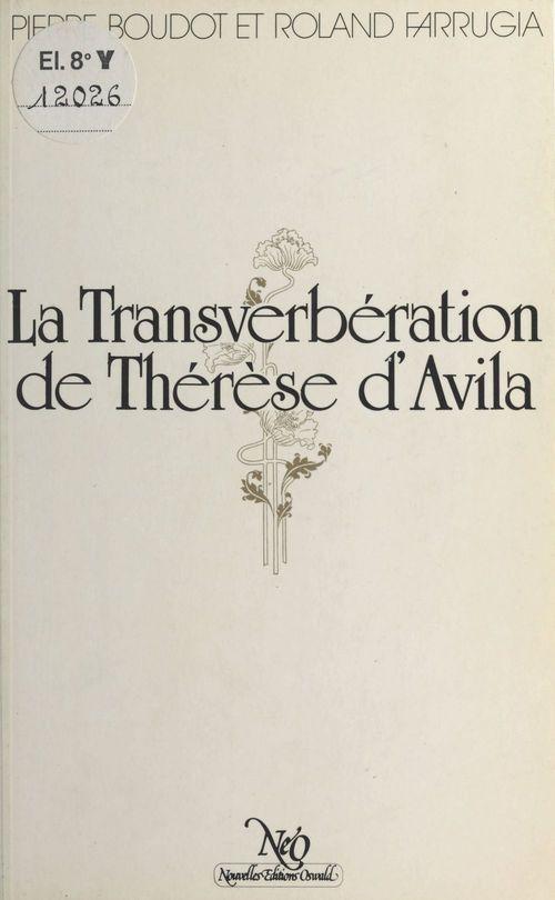 La Transverbération de Thérèse d'Avila